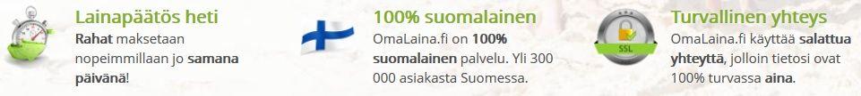 Omalaina.fi on nopea, 100% suomalainen ja turvallinen palvelu, josta on runsaasti hyviä kokemuksia.